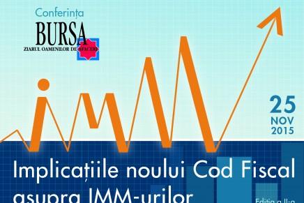 """Conferinta """"Implicatiile Noului Cod Fiscal asupra IMM-urilor"""""""