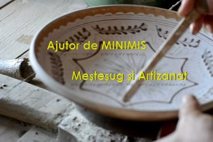 Schema de ajutor de minimis pentru mestesuguri si artizanat