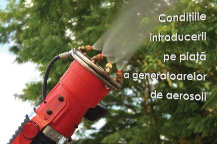 Proiect de HG – conditiile introducerii pe piata a generatoarelor de aerosoli
