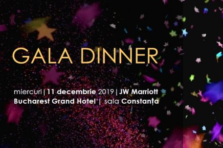Evenimentul Gala Dinner, miercuri, 11 decembrie 2019, JW Marriott, Bucuresti