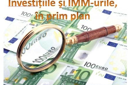 Investitiile si IMM-urile in prim-plan