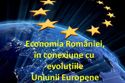 Economia, mediul de afaceri si managementul din Romania  in conexiune cu evolutiile Uniunii Europene in 2014