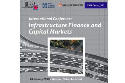 """Conferinta internationala """"Finantarea infrastructurii prin mecanismele Pietei de Capital"""""""