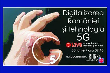 Videoconferinta BURSA – Digitalizarea Romaniei si tehnologia 5G